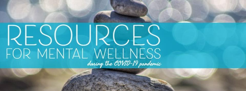 Resources For Mental Wellness